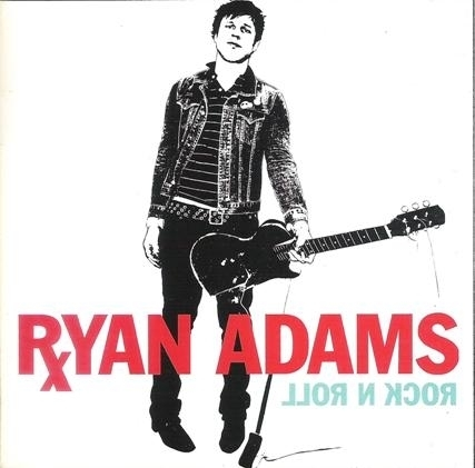 RYAN ADAMS — ROCK N ROLL
