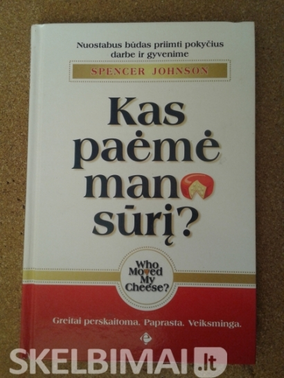 Spencer Johnson, Kas paėmė mano sūrį?